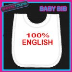 100% ENGLISH FUNNY WHITE BABY BIB EMBROIDERED